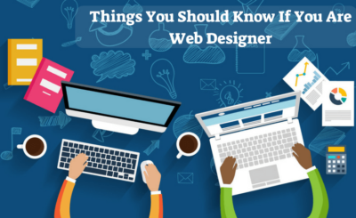 things-you-should-know-if-you-are-web-designer